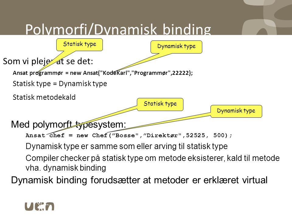 Polymorfi/Dynamisk binding