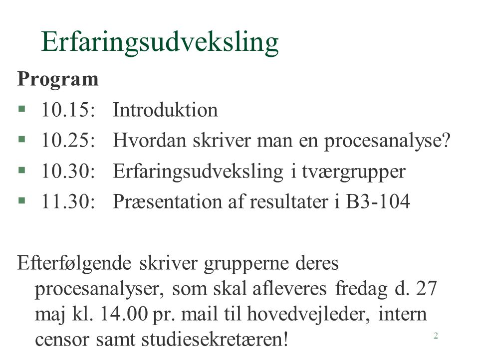 Erfaringsudveksling Program 10.15: Introduktion