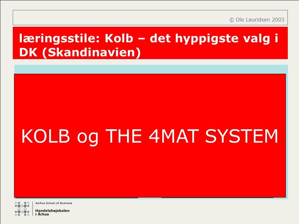 læringsstile: Kolb – det hyppigste valg i DK (Skandinavien)