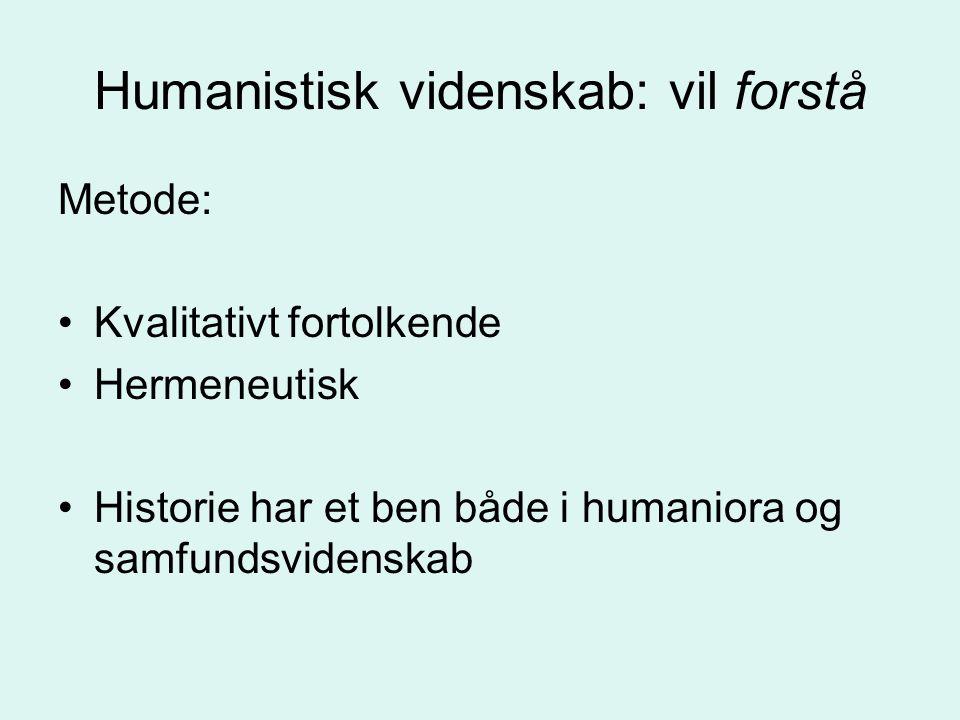 Humanistisk videnskab: vil forstå