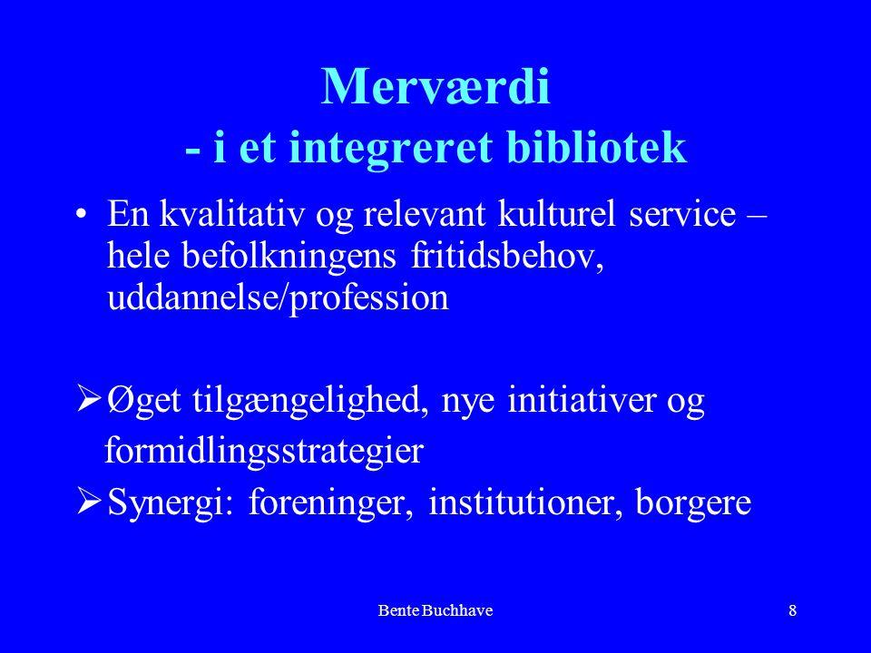 Merværdi - i et integreret bibliotek