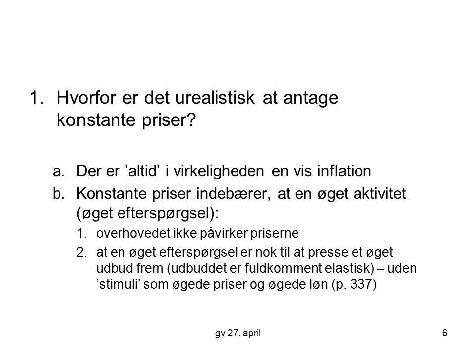 Hvorfor er det urealistisk at antage konstante priser