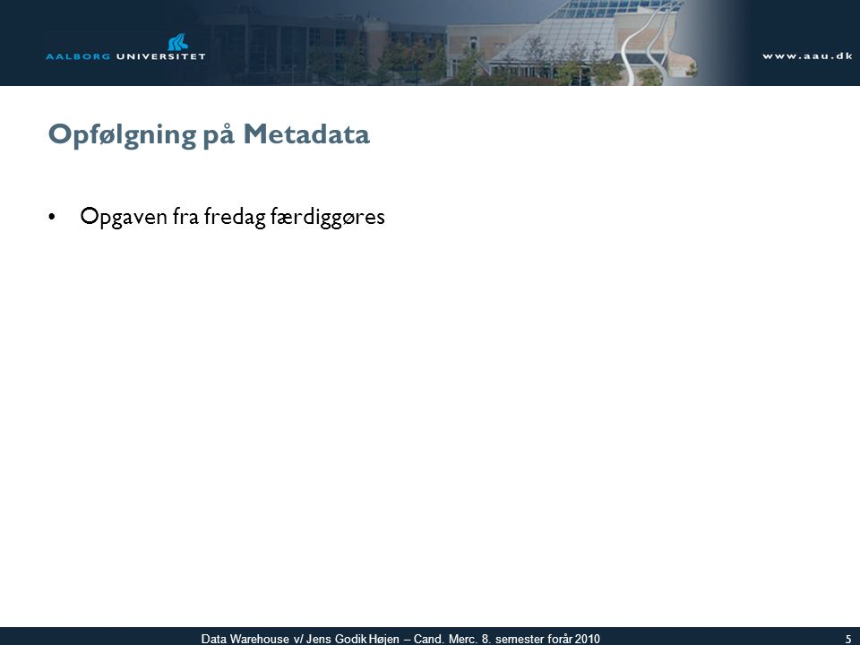 Opfølgning på Metadata