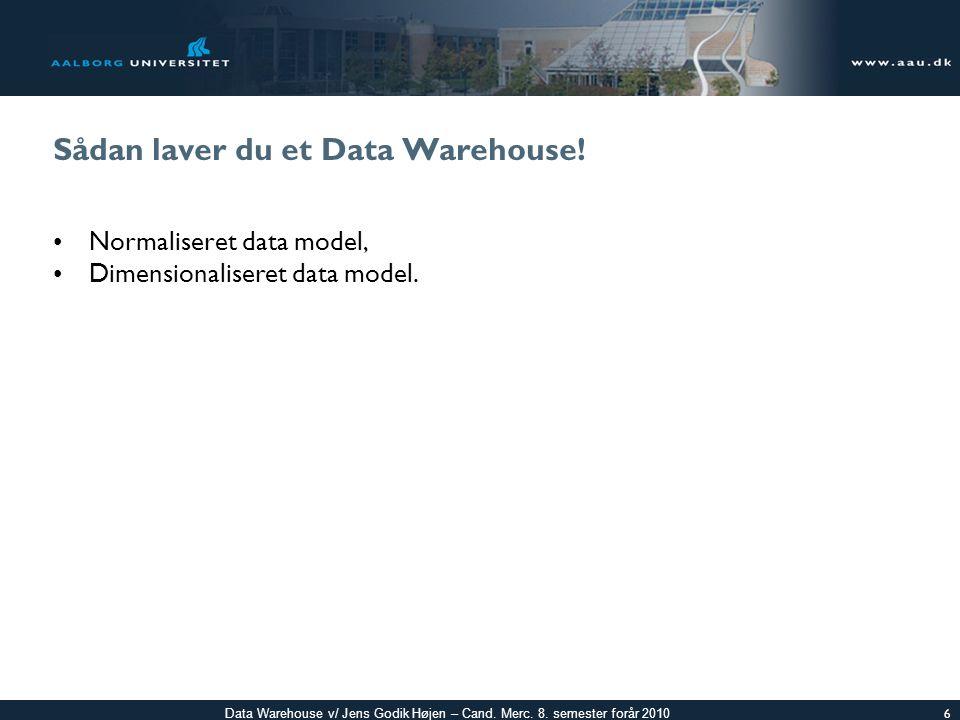 Sådan laver du et Data Warehouse!