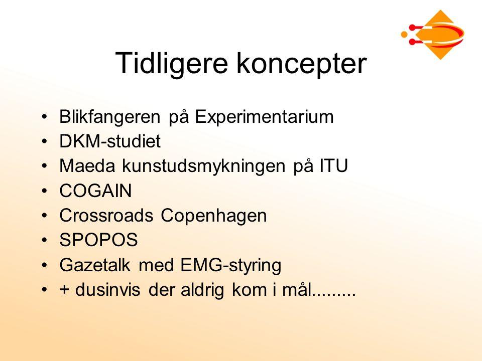 Tidligere koncepter Blikfangeren på Experimentarium DKM-studiet