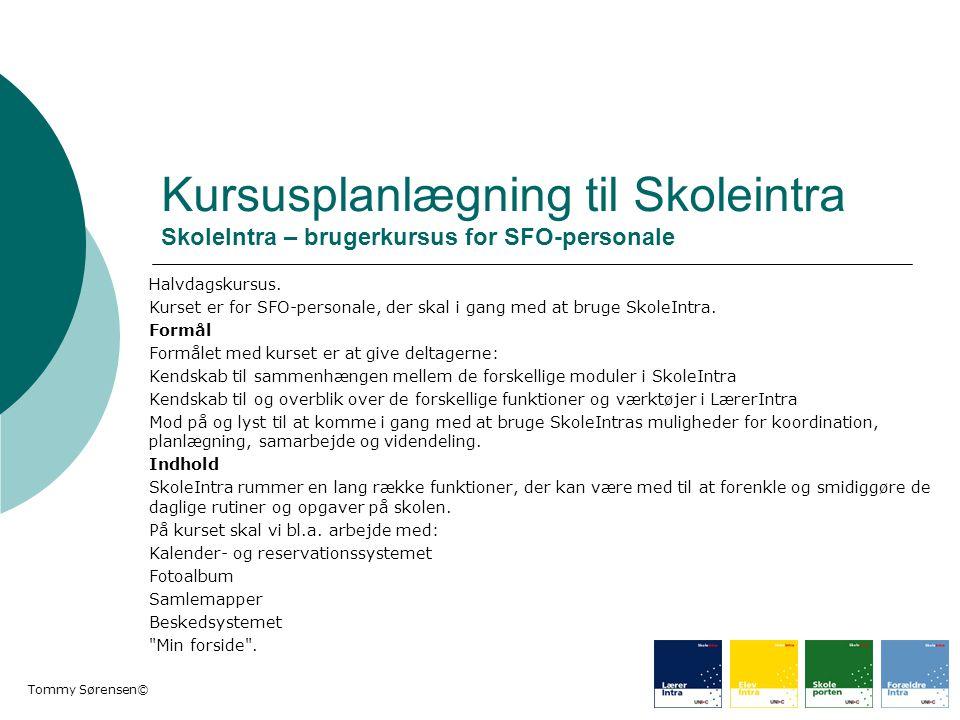 Kursusplanlægning til Skoleintra SkoleIntra – brugerkursus for SFO-personale