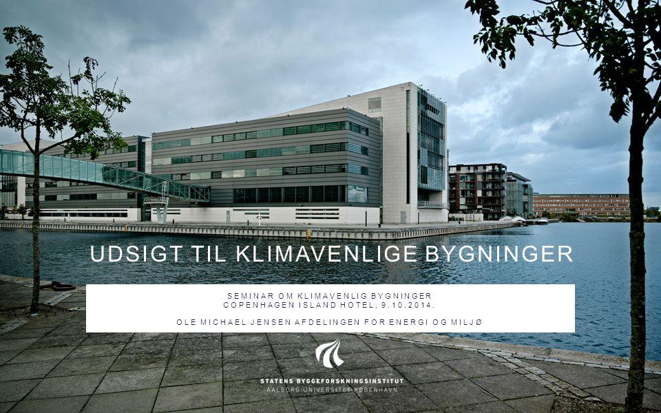 Udsigt til klimavenlige Bygninger
