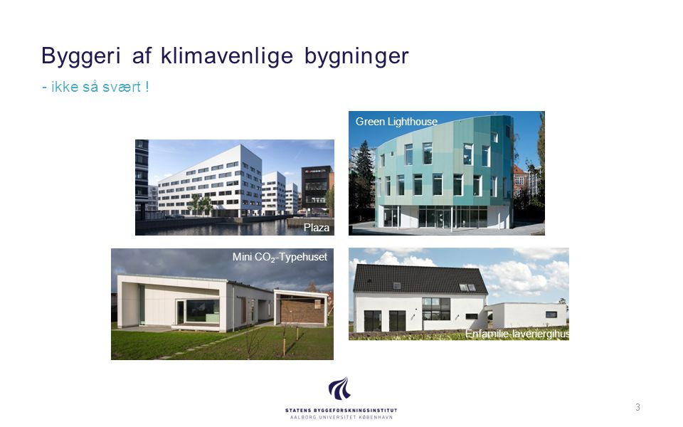Byggeri af klimavenlige bygninger