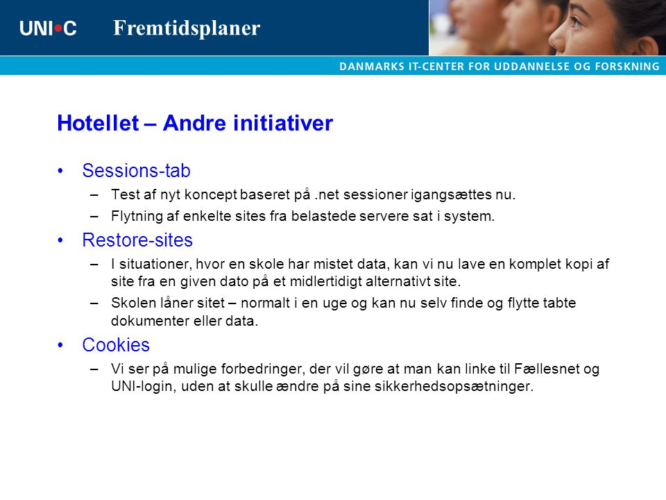 Hotellet – Andre initiativer