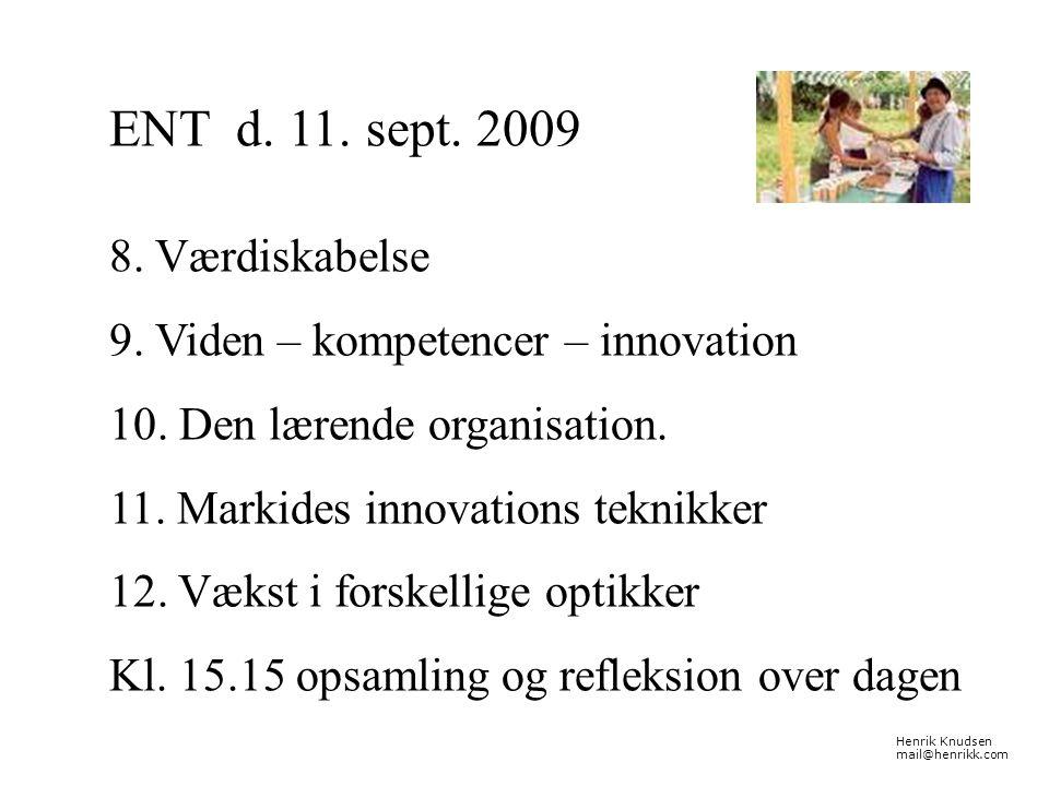 ENT d. 11. sept. 2009 8. Værdiskabelse