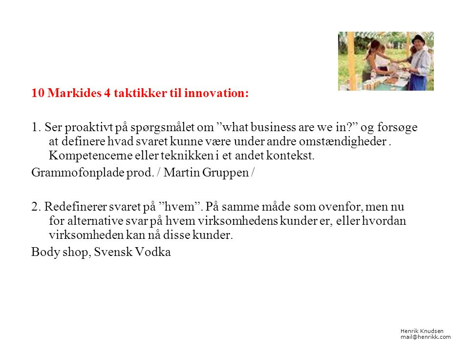 10 Markides 4 taktikker til innovation: