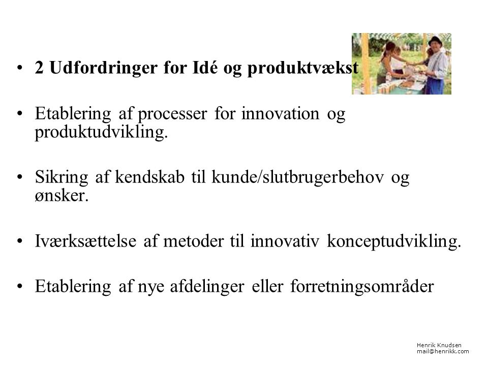 2 Udfordringer for Idé og produktvækst