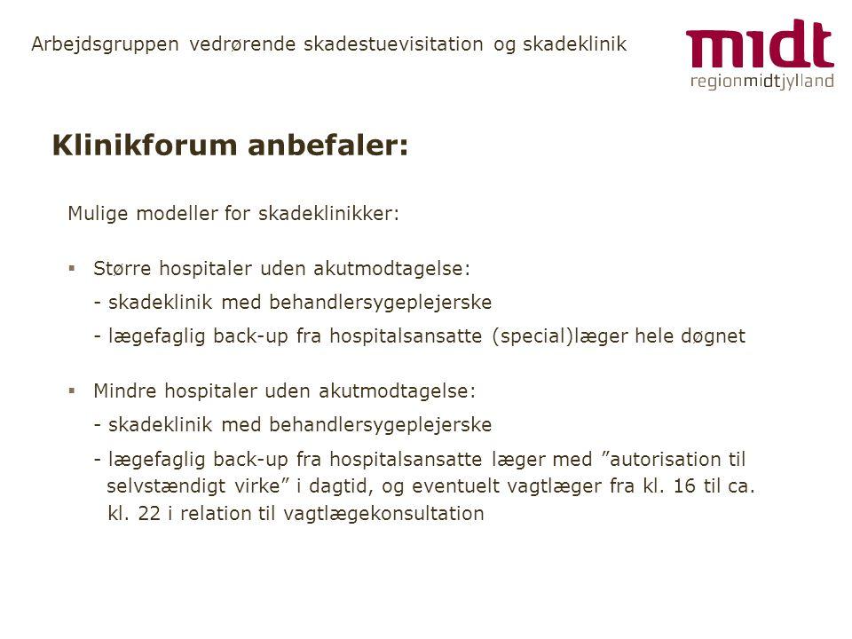 Klinikforum anbefaler: