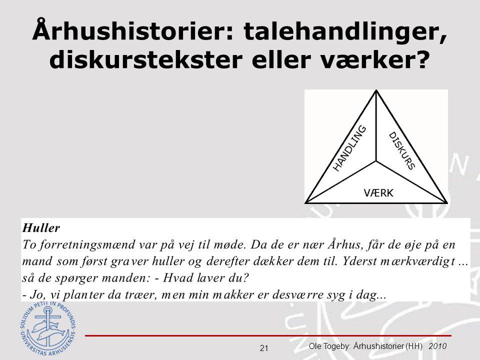 Århushistorier: talehandlinger, diskurstekster eller værker