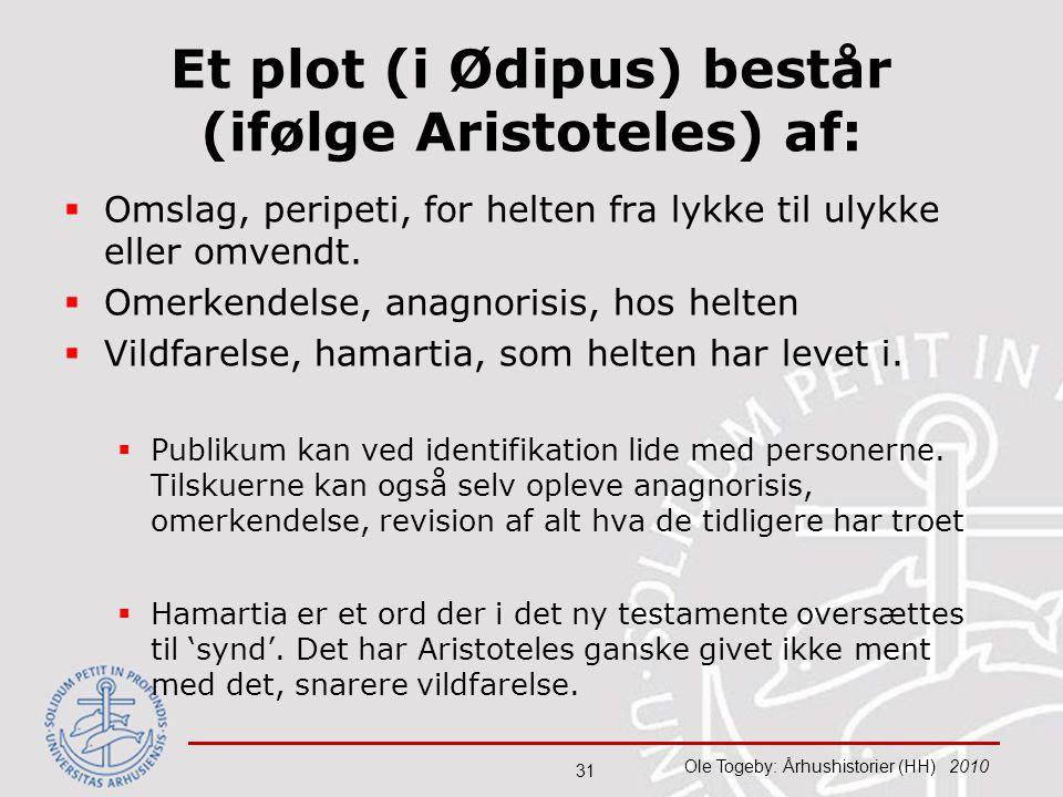Et plot (i Ødipus) består (ifølge Aristoteles) af: