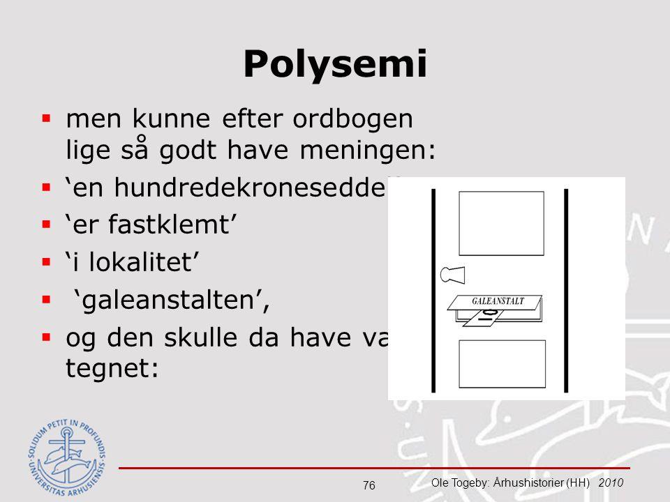 Polysemi men kunne efter ordbogen lige så godt have meningen: