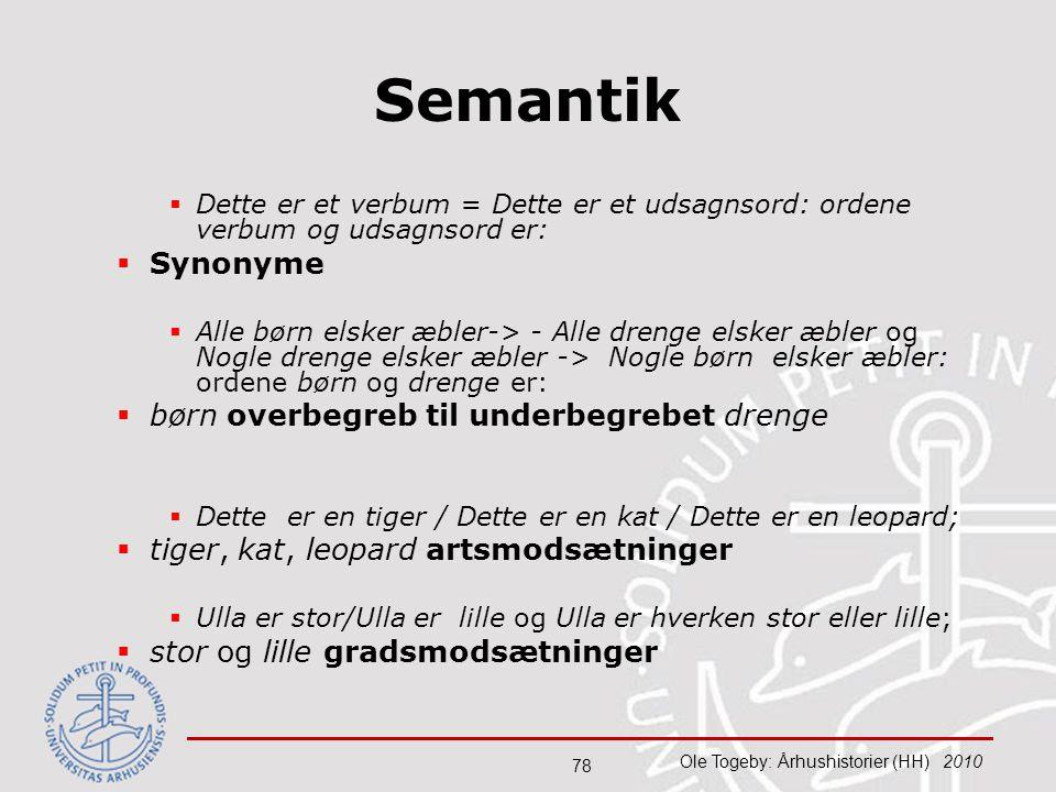 Semantik Synonyme børn overbegreb til underbegrebet drenge