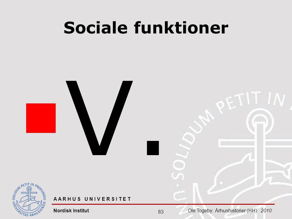V. Sociale funktioner Ole Togeby 08-04-2017