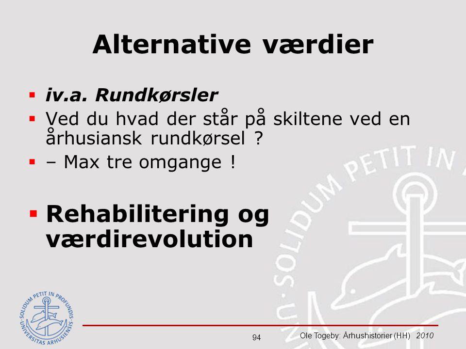 Alternative værdier Rehabilitering og værdirevolution