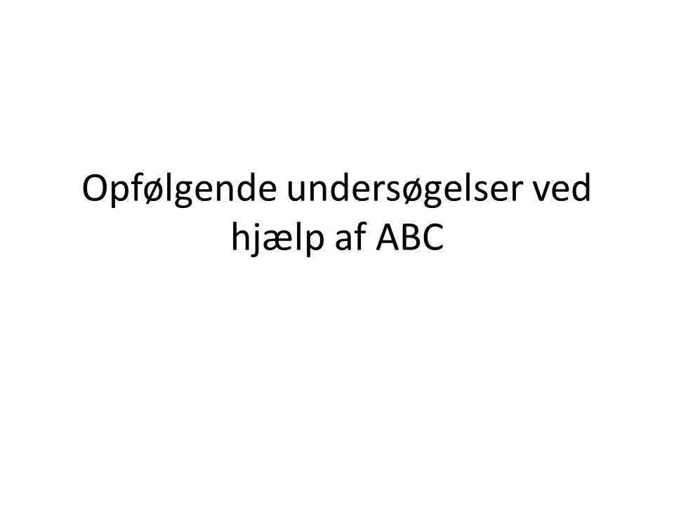 Opfølgende undersøgelser ved hjælp af ABC