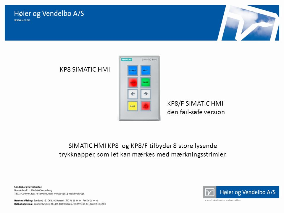KP8 SIMATIC HMI KP8/F SIMATIC HMI. den fail-safe version.