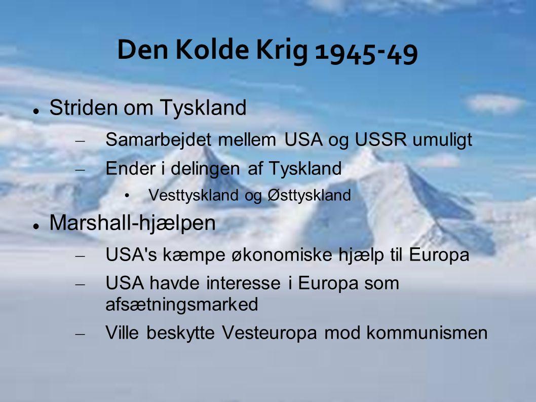Den Kolde Krig 1945-49 Striden om Tyskland Marshall-hjælpen