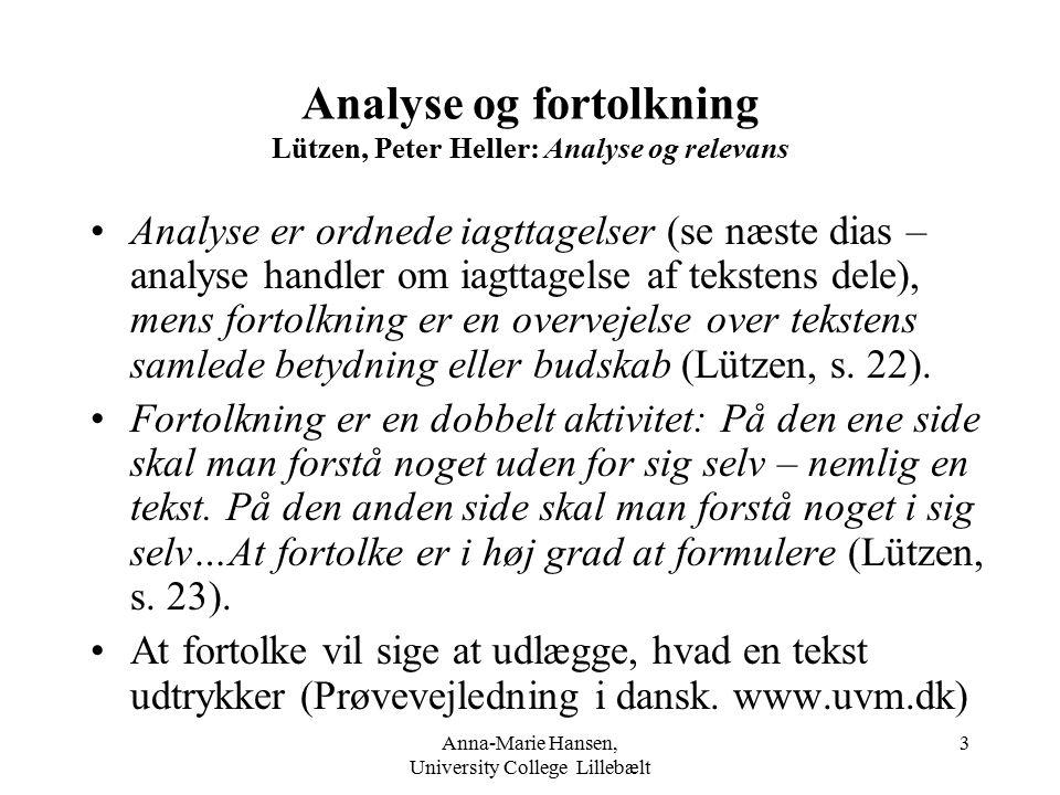 Analyse og fortolkning Lützen, Peter Heller: Analyse og relevans