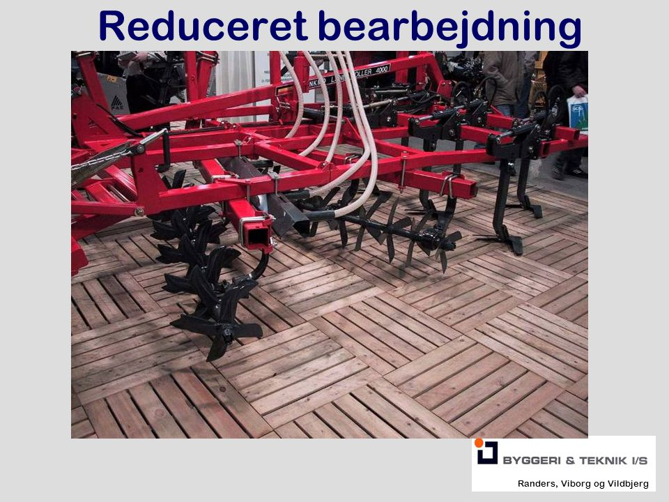 Reduceret bearbejdning