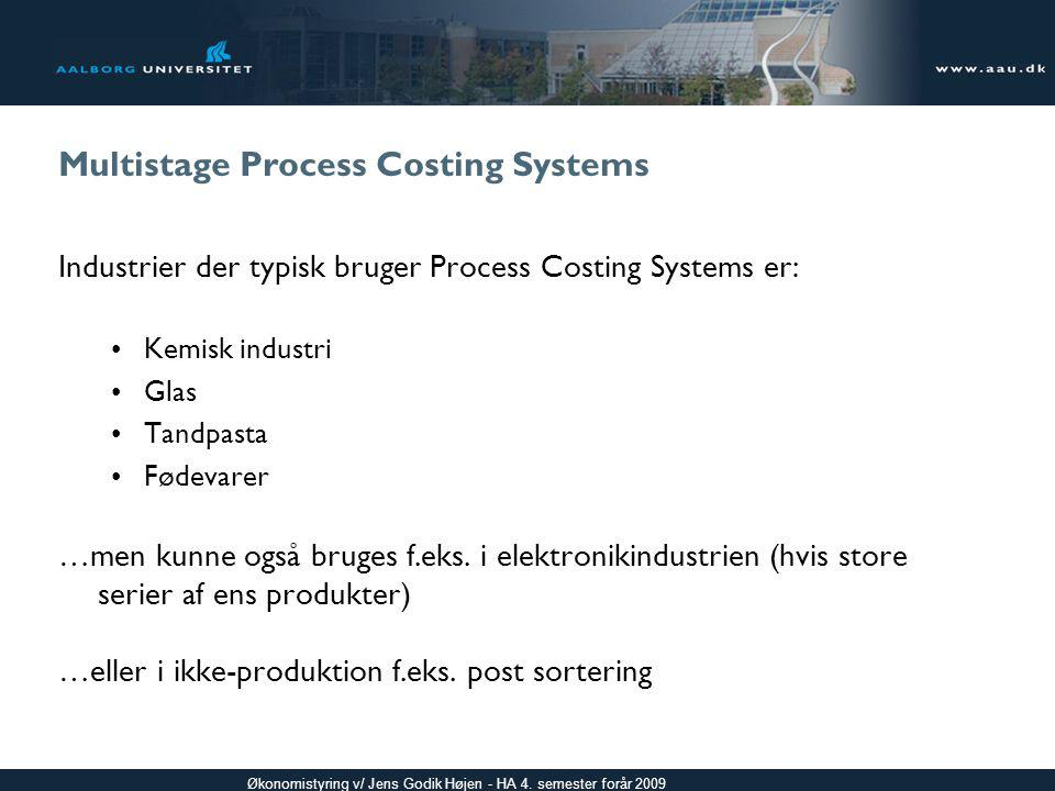 Multistage Process Costing Systems