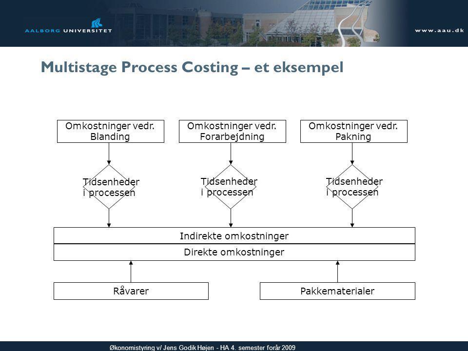 Multistage Process Costing – et eksempel