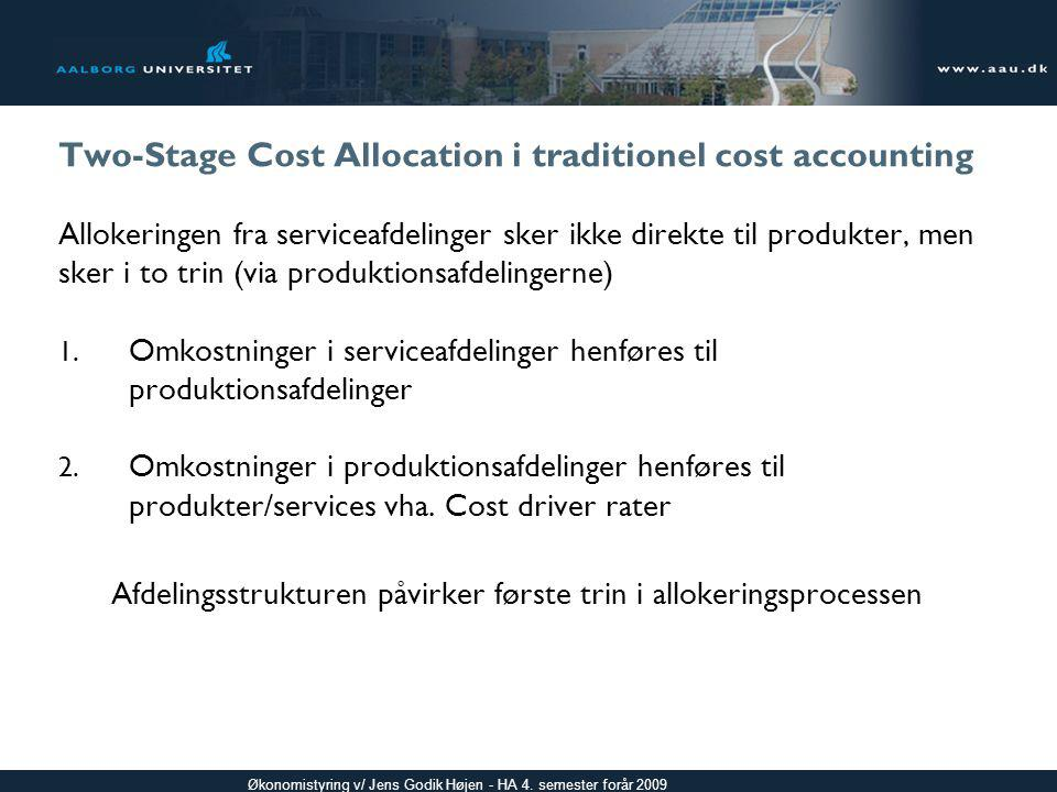 Two-Stage Cost Allocation i traditionel cost accounting