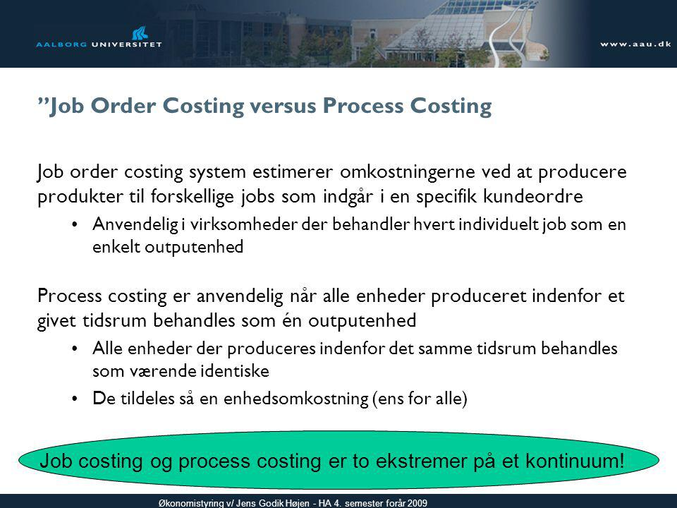 Job Order Costing versus Process Costing