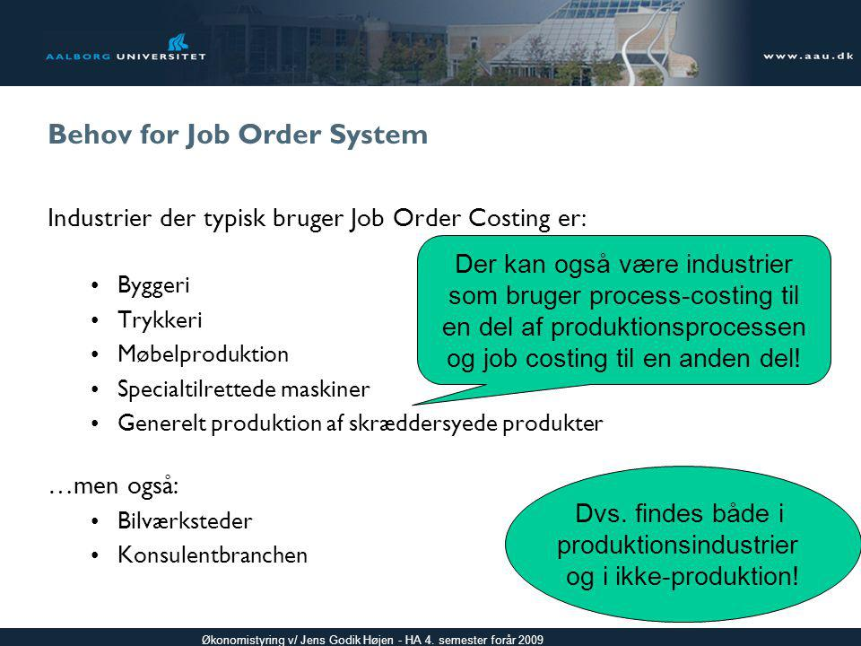 Behov for Job Order System