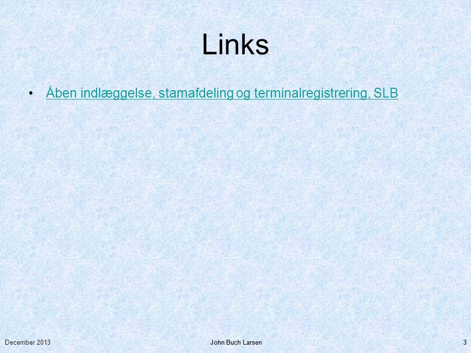 Links Åben indlæggelse, stamafdeling og terminalregistrering, SLB
