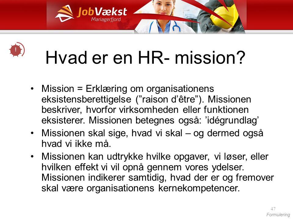 ! Hvad er en HR- mission