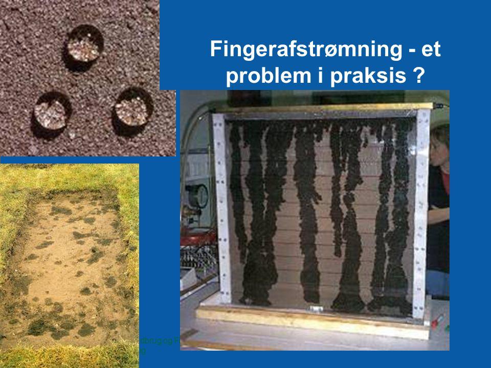 Fingerafstrømning - et problem i praksis