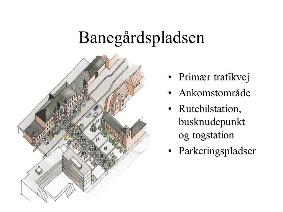 Banegårdspladsen Primær trafikvej Ankomstområde