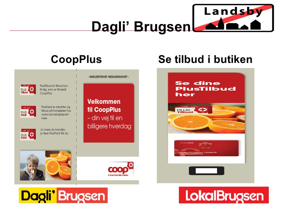 Dagli' Brugsen CoopPlus Se tilbud i butiken