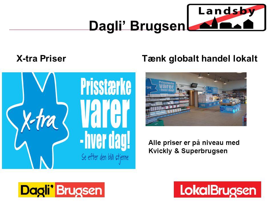Dagli' Brugsen X-tra Priser Tænk globalt handel lokalt