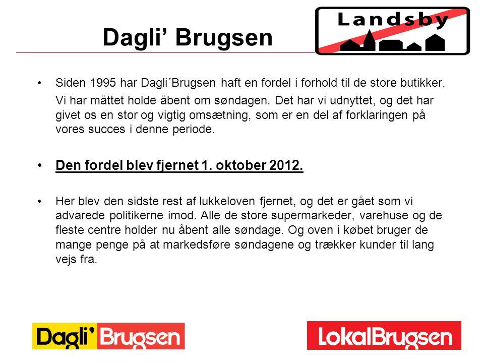 Dagli' Brugsen Den fordel blev fjernet 1. oktober 2012.