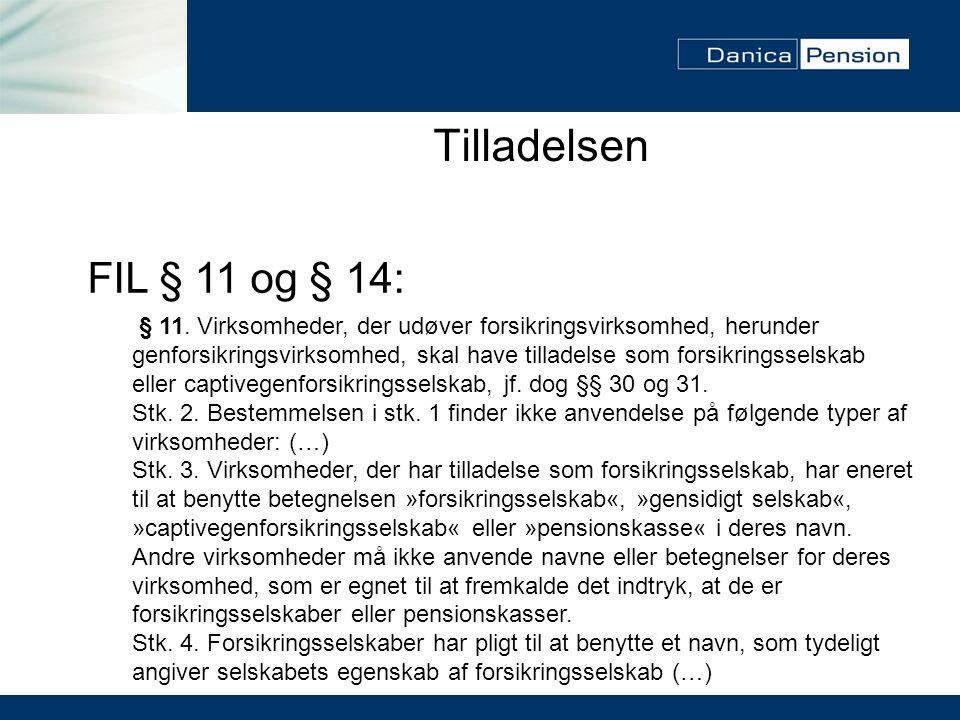 Tilladelsen FIL § 11 og § 14: