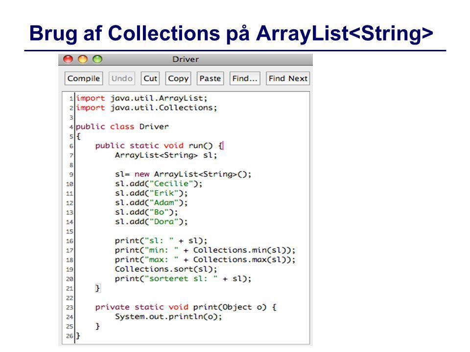 Brug af Collections på ArrayList<String>