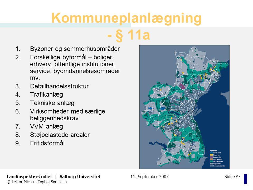 Kommuneplanlægning - § 11a