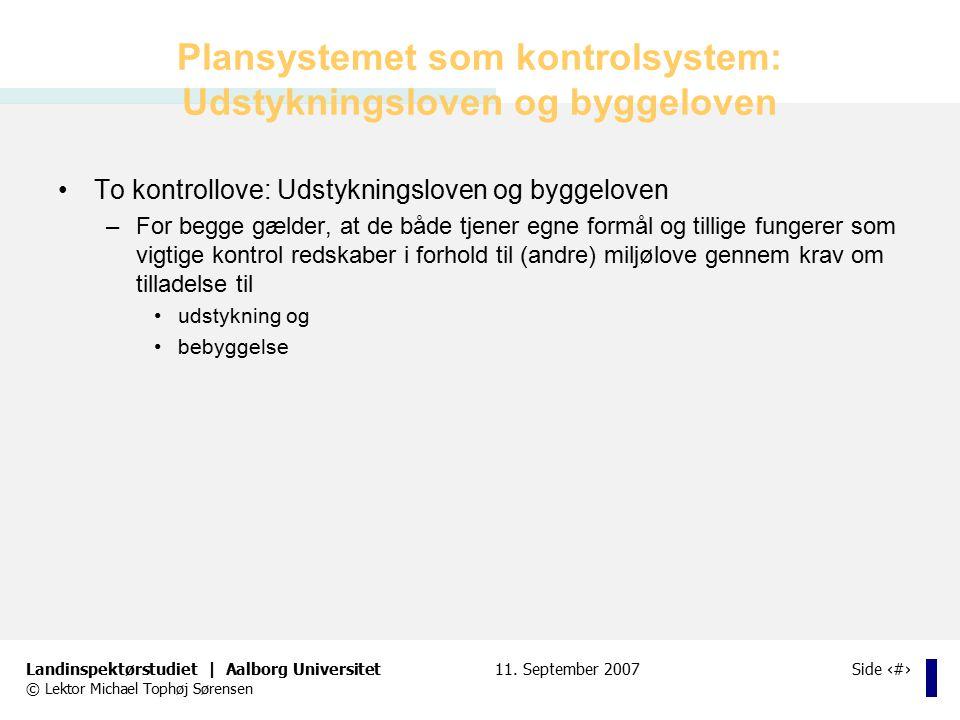Plansystemet som kontrolsystem: Udstykningsloven og byggeloven