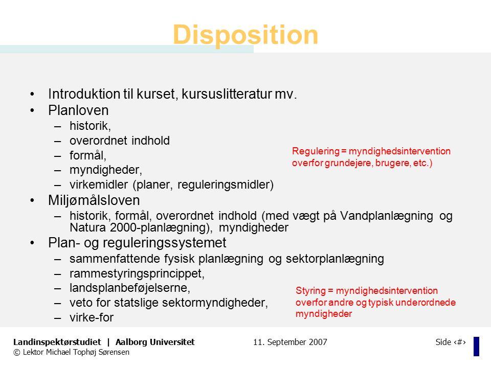 Disposition Introduktion til kurset, kursuslitteratur mv. Planloven