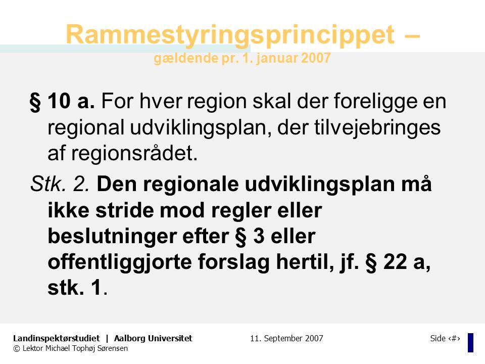 Rammestyringsprincippet – gældende pr. 1. januar 2007