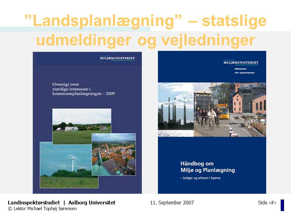 Landsplanlægning – statslige udmeldinger og vejledninger