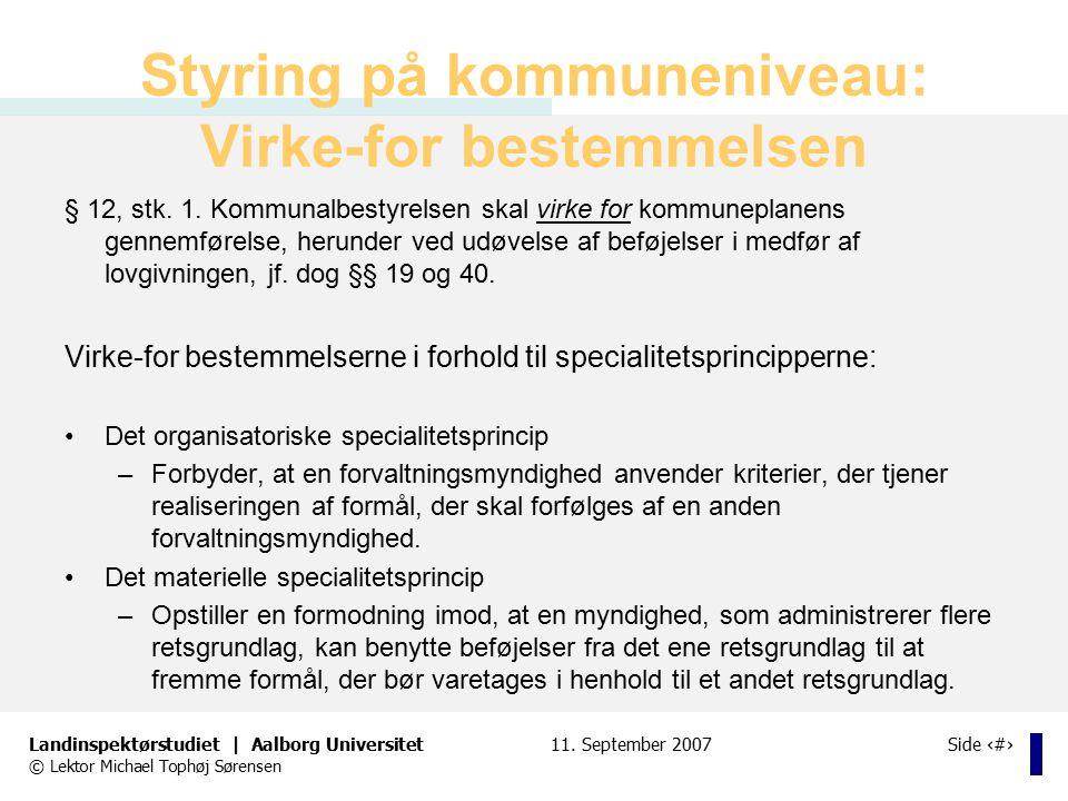 Styring på kommuneniveau: Virke-for bestemmelsen
