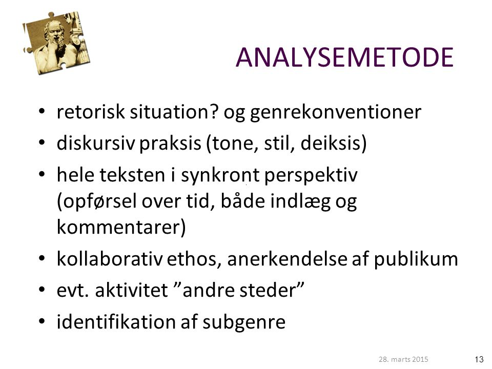 ANALYSEMETODE retorisk situation og genrekonventioner