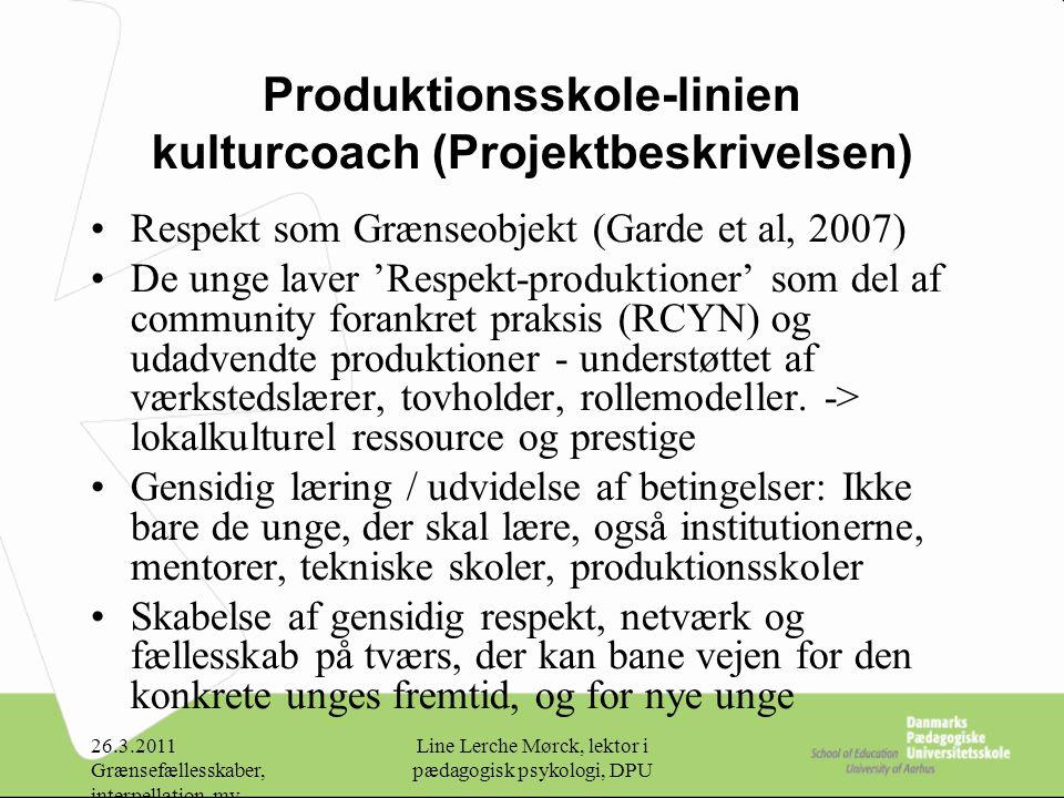 Produktionsskole-linien kulturcoach (Projektbeskrivelsen)